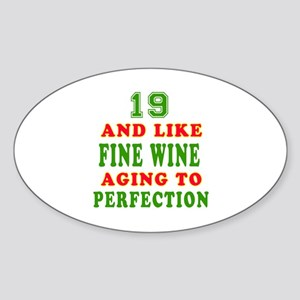 Funny 19 And Like Fine Wine Birthday Sticker (Oval