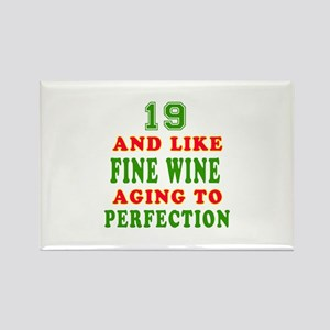 Funny 19 And Like Fine Wine Birthday Rectangle Mag