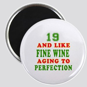 Funny 19 And Like Fine Wine Birthday Magnet