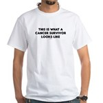 Cancer Survivor Looks Like White T-Shirt