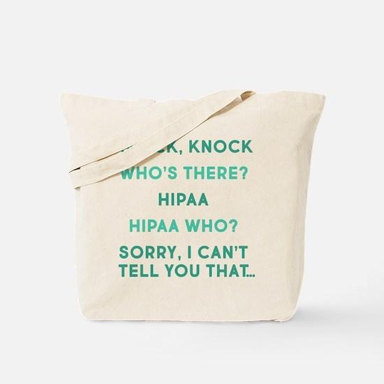 Knock Knock HIPAA Tote Bag