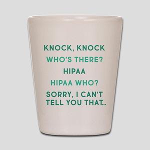 Knock Knock HIPAA Shot Glass