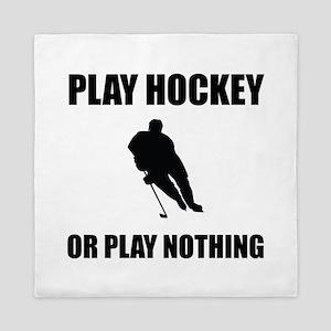 Play Hockey Or Nothing Queen Duvet