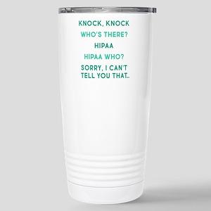 Knock Knock HIPAA 16 oz Stainless Steel Travel Mug