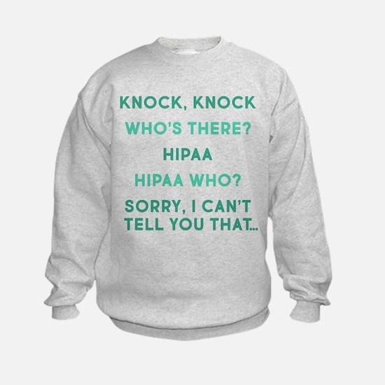 Knock Knock HIPAA Sweatshirt