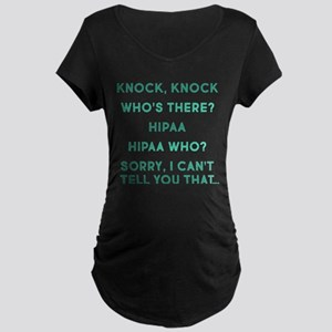 Knock Knock HIPAA Maternity Dark T-Shirt
