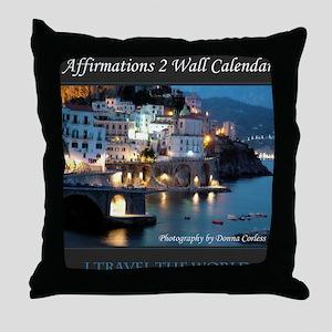 Affirmations 2 Wall Calendar Cover Throw Pillow