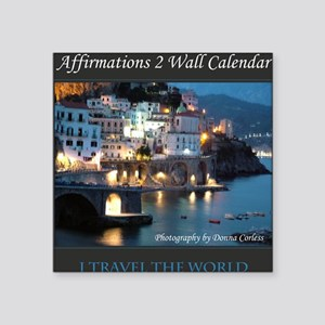 "Affirmations 2 Wall Calenda Square Sticker 3"" x 3"""