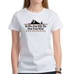 Dies with most tools Women's T-Shirt