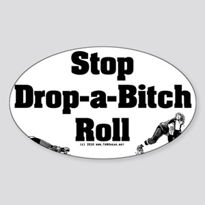 derby_stop_drop_roll_b Sticker (Oval)