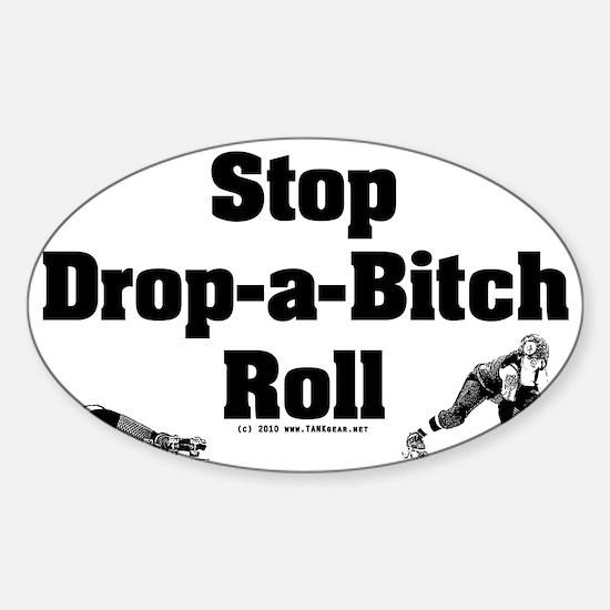 derby_stop_drop_roll_b Sticker (Oval)