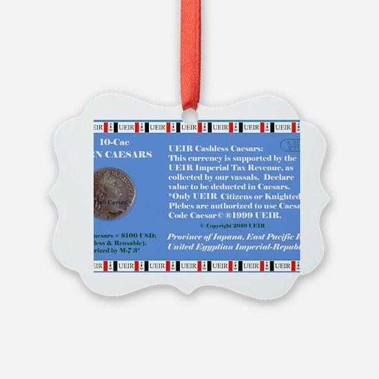 10 Caesars Ornament
