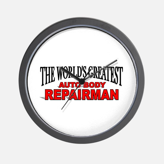 """""""The World's Greatest Auto Body Repairman"""" Wall Cl"""
