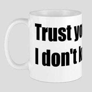 sawyer-quote-trust Mug