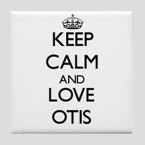 Keep Calm and Love Otis Tile Coaster