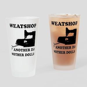 sweatshop Drinking Glass