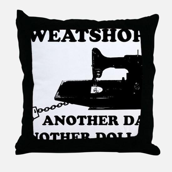 sweatshop Throw Pillow