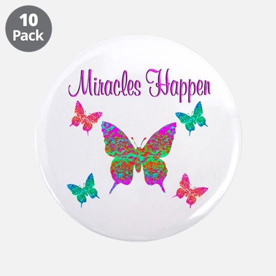 "MIRACLES HAPPEN 3.5"" Button (10 pack)"