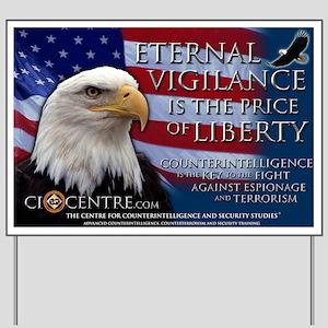 eternal_vigilance_LND_23x35 Yard Sign