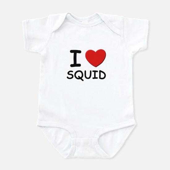 I love squid Infant Bodysuit