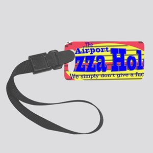 pizza hole - bumpersticker Small Luggage Tag