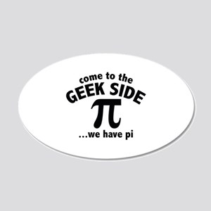 Come To The Geek Side 22x14 Oval Wall Peel
