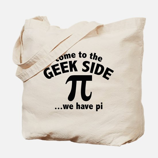 Come To The Geek Side Tote Bag
