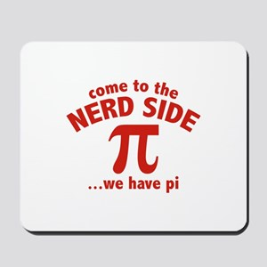 Come To The Nerd Side Mousepad