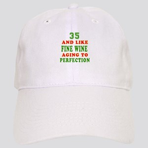 Funny 35 And Like Fine Wine Birthday Cap