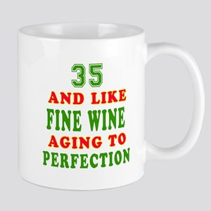 Funny 35 And Like Fine Wine Birthday Mug