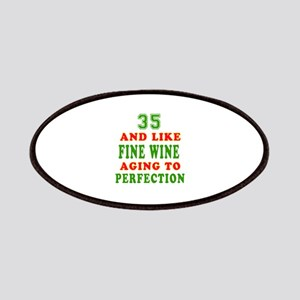 Funny 35 And Like Fine Wine Birthday Patches