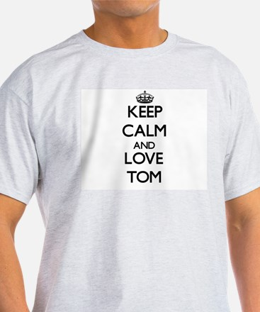 Keep Calm and Love Tom T-Shirt