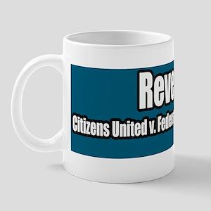 2-Reverse-Citizizens-United-vs-Federal- Mug