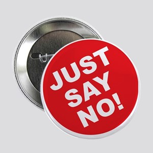 """JUST SAY NO.eps 2.25"""" Button"""