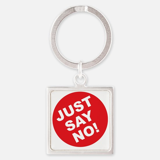JUST SAY NO.eps Square Keychain