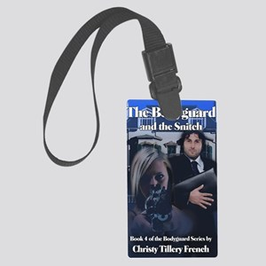 Bodyguard and the Snitch 8x10 Large Luggage Tag