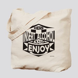 Insert Alcohol Tote Bag