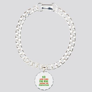 Funny 40 And Like Fine Wine Birthday Charm Bracele