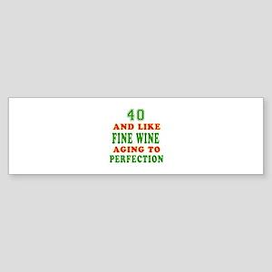 Funny 40 And Like Fine Wine Birthday Sticker (Bump