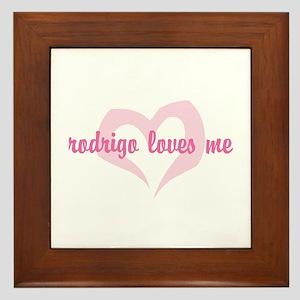 """""""rodrigo loves me"""" Framed Tile"""