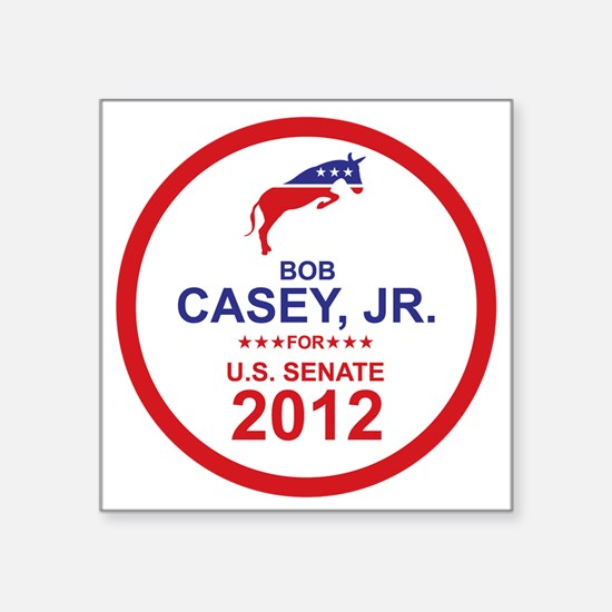 """2012_bob_casey_main Square Sticker 3"""" x 3"""""""