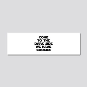 Come To The Dark Side Car Magnet 10 x 3