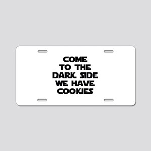 Come To The Dark Side Aluminum License Plate