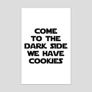 Come To The Dark Side Mini Poster Print