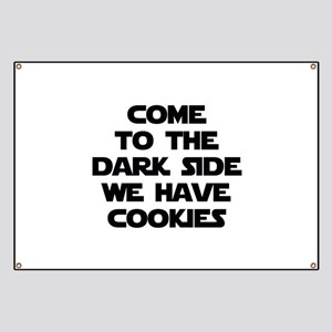 Come To The Dark Side Banner