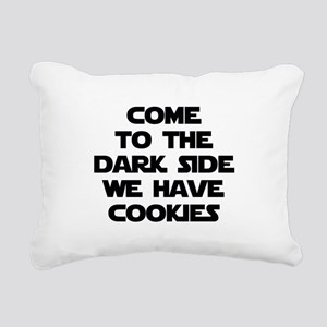 Come To The Dark Side Rectangular Canvas Pillow