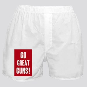 Go Great Guns! Poster - Red Boxer Shorts