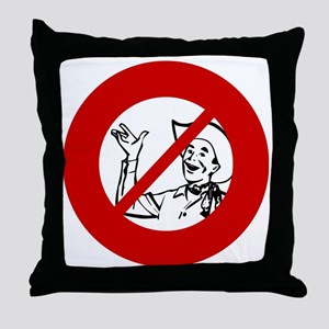 no-cowboys Throw Pillow