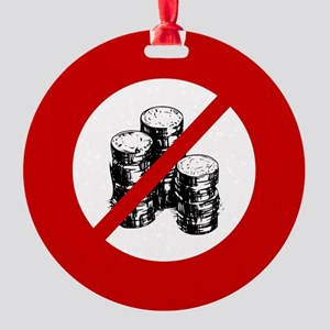 no-coins Round Ornament