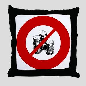 no-coins Throw Pillow